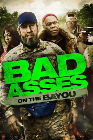 Bad Asses on the Bayou (2015)