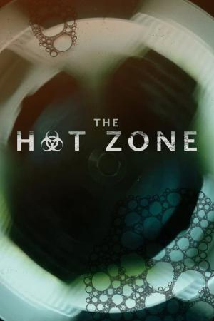 The Hot Zone (2019)