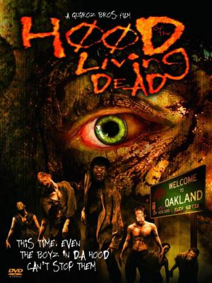 Hood of the Living Dead (2005)